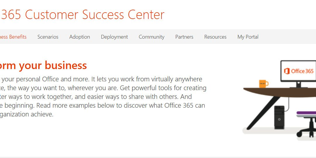 Office 365 Customer Success Centre Available